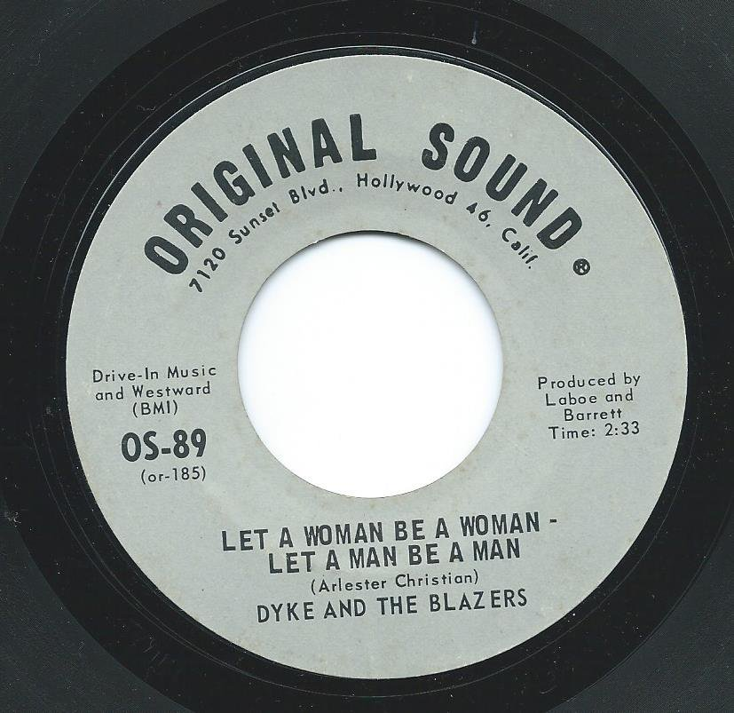 DYKE AND THE BLAZERS / LET A WOMAN BE A WOMAN - LET A MAN BE A MAN (7