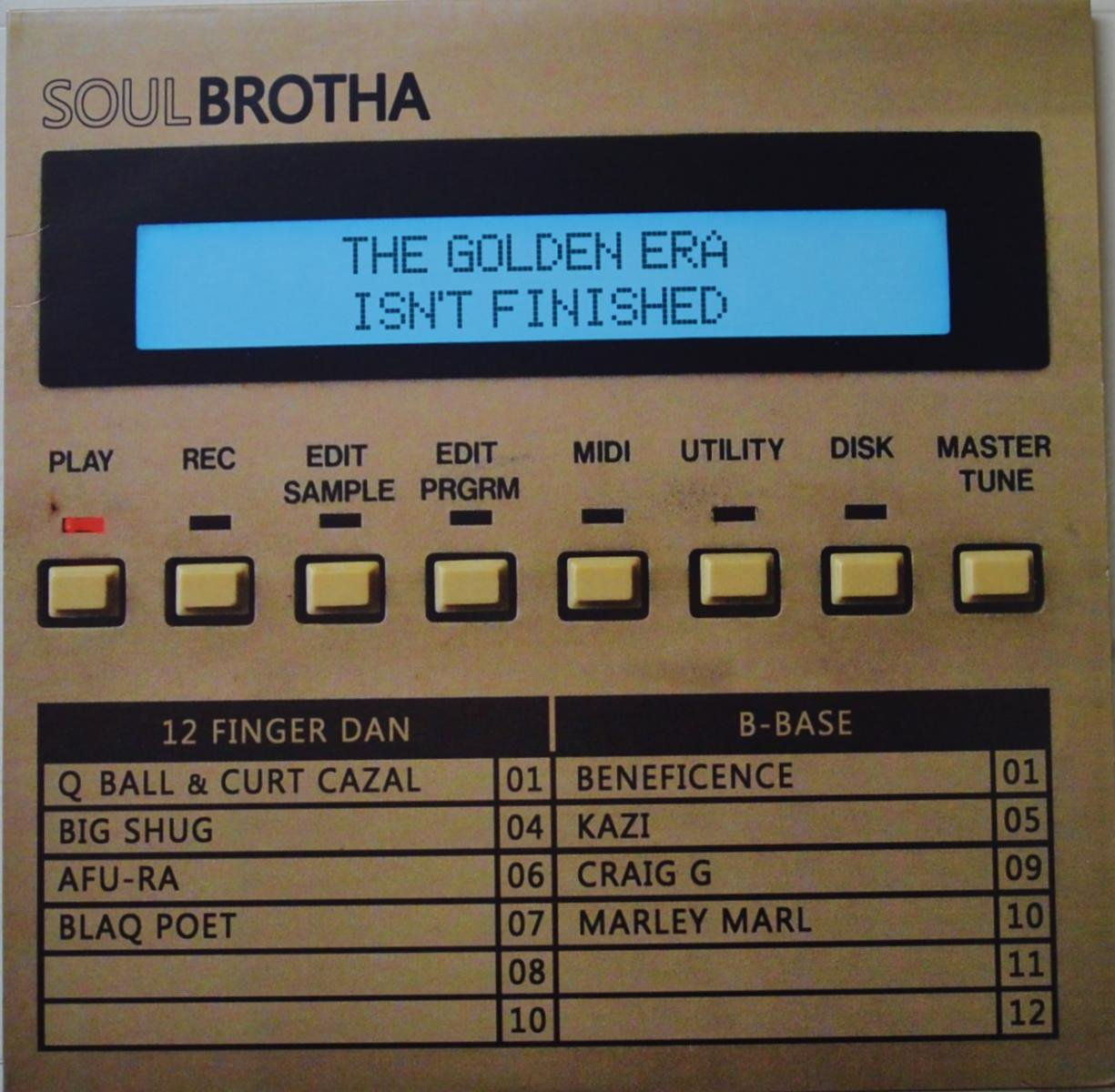 SOULBROTHA / THE GOLDEN ERA ISN'T FINISHED (12