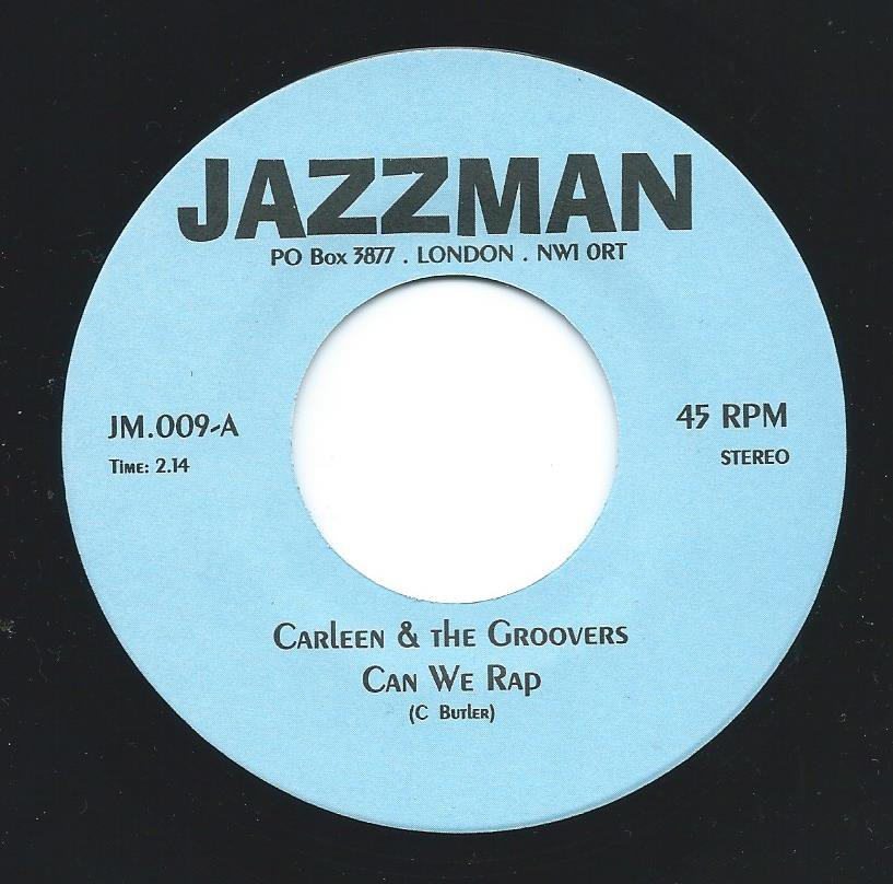 CARLEEN & THE GROOVERS ‎/ CAN WE RAP / RIGHT ON (7