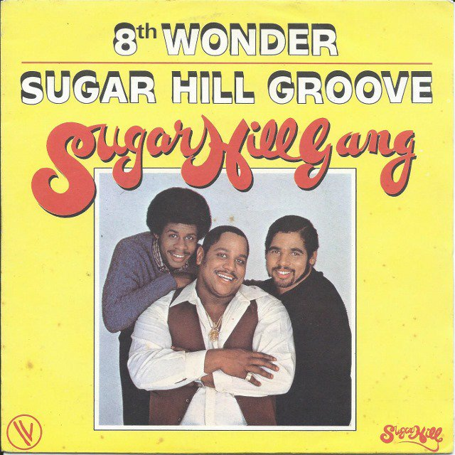 SUGARHILL GANG / 8TH WONDER / SUGAR HILL GROOVE (7