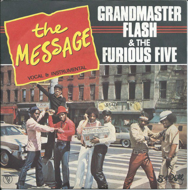 GRANDMASTER FLASH & THE FURIOUS FIVE FEATURING MELLE MEL & DUKE BOOTEE ‎/ THE MESSAGE (7