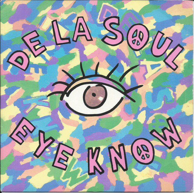 DE LA SOUL ‎/ EYE KNOW / THE MACK DADDY ON THE LEFT (7