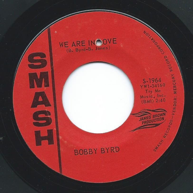 BOBBY BYRD ‎/ WE ARE IN LOVE / NO ONE LIKE MY BABY (7