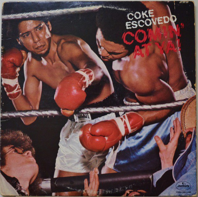 COKE ESCOVEDO ‎/ COMIN' AT YA! (LP)
