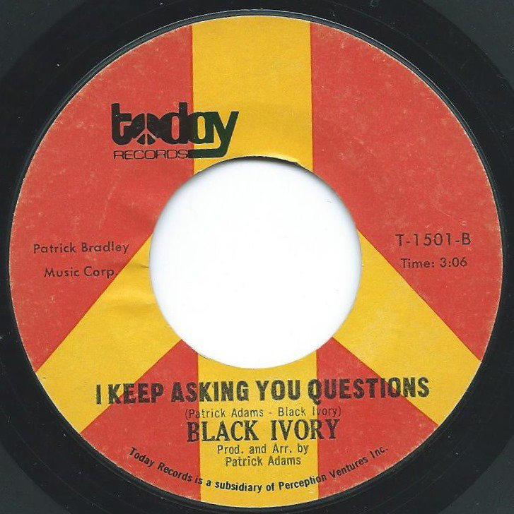 BLACK IVORY ‎/ DON'T TURN AROUND / I KEEP ASKING YOU QUESTIONS (7