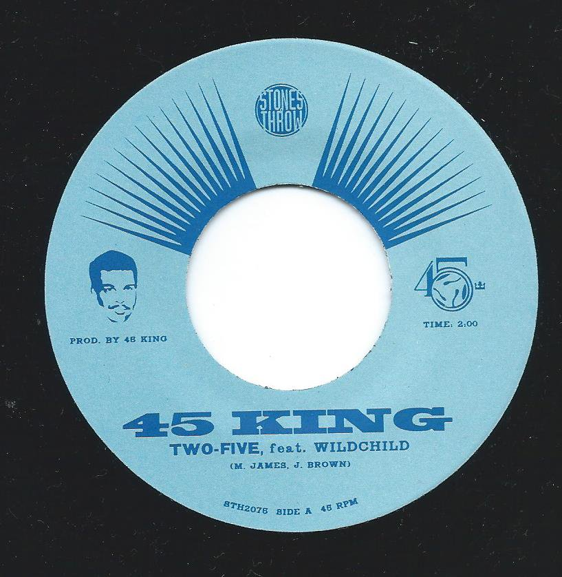 45 KING FT. WILDCHILD / TWO-FIVE (7