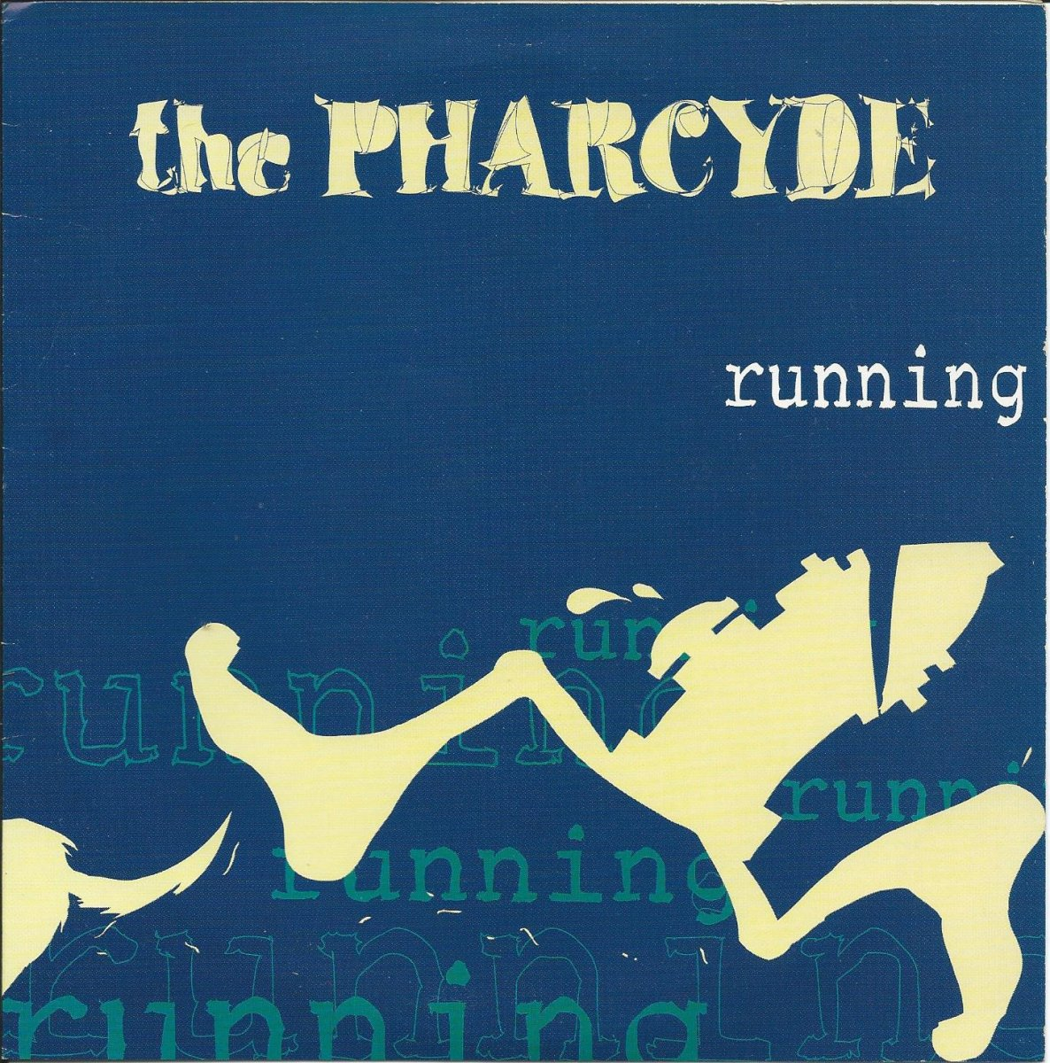 THE PHARCYDE / RUNNING / EMERALD BUTTERFLY (7