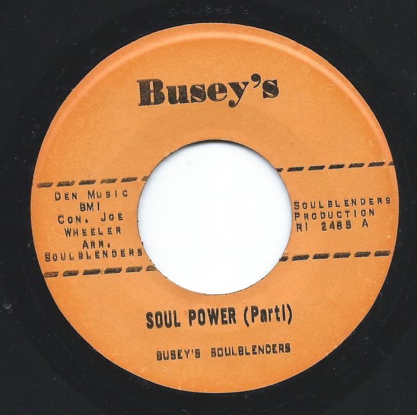 BUSEY'S SOULBLENDERS / SOUL POWER (7