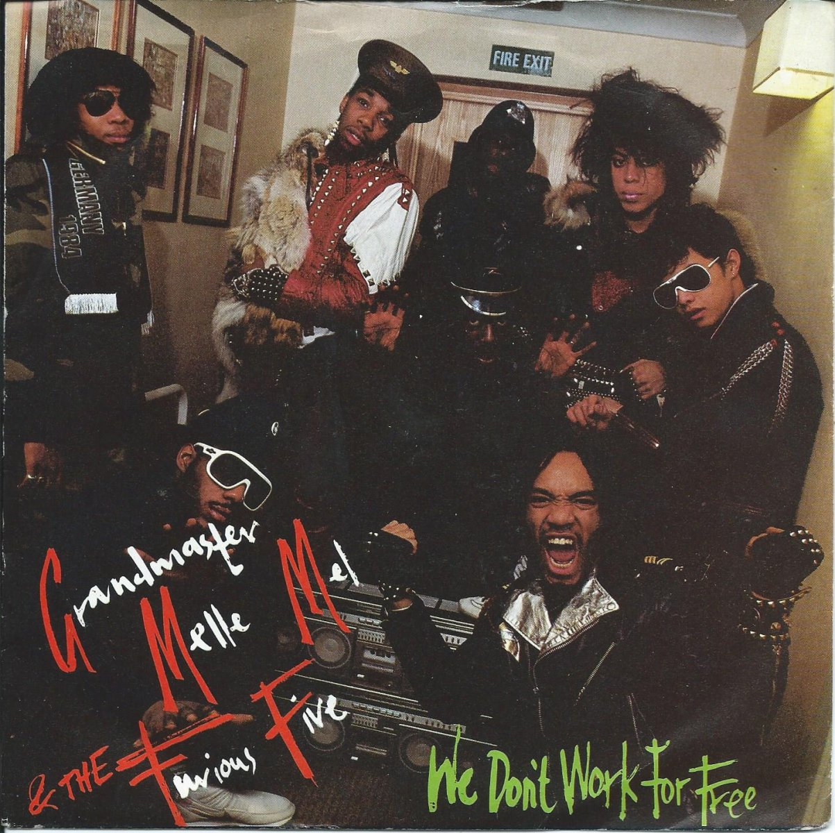 GRANDMASTER MELLE MEL & THE FURIOUS FIVE / WE DON'T WORK FOR FREE (7