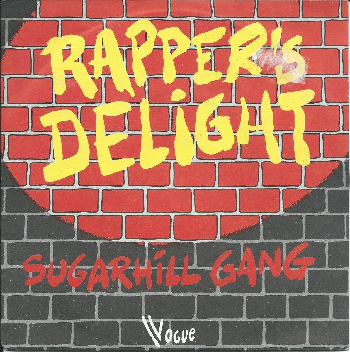 SUGAR HILL GANG / RAPPER'S DELIGHT (7
