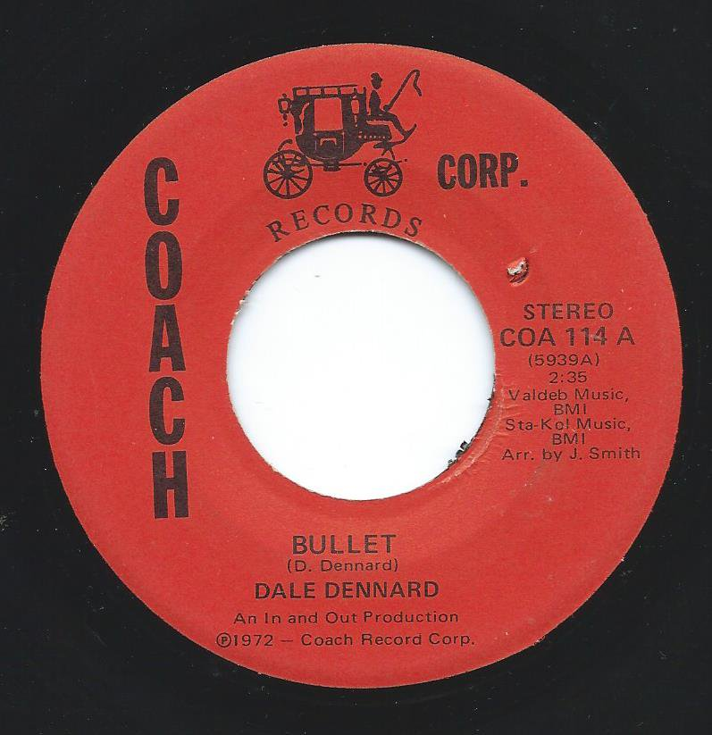 DALE DENNARD ‎/ BULLET / IF YOU CAN LIVE WITH YOURSELF (7