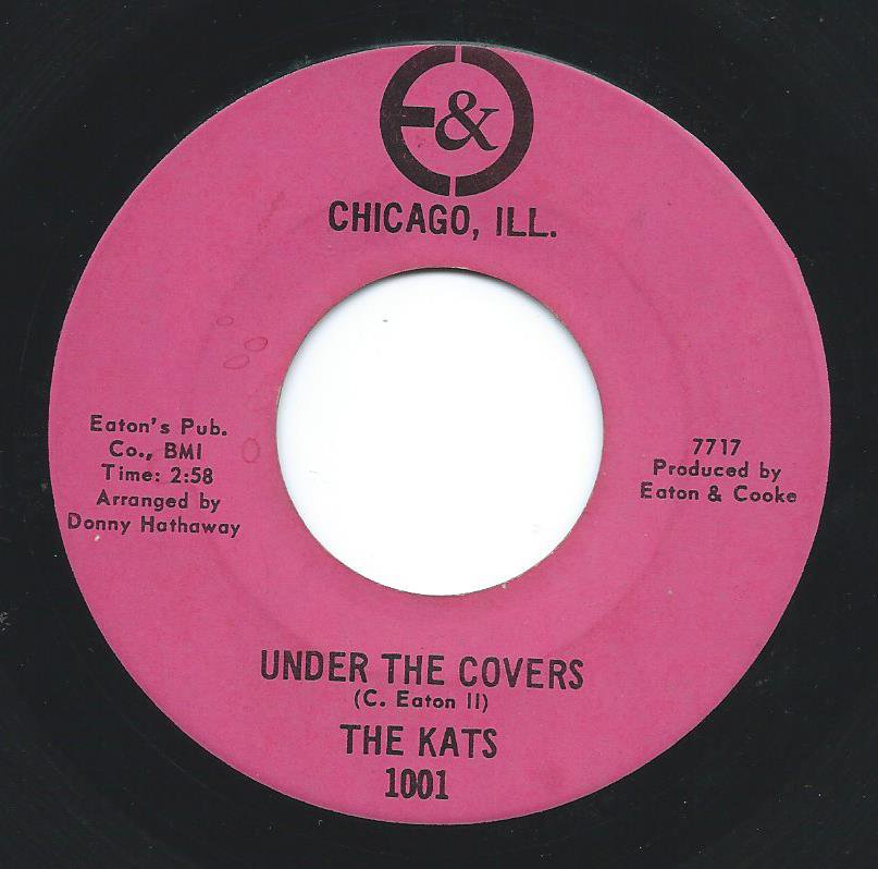 THE KATS / UNDER THE COVERS / WEAR ME OUT (7