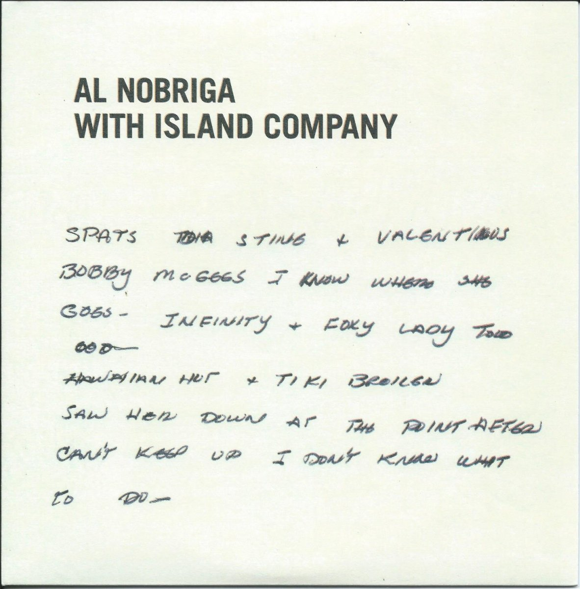 AL NOBRIGA WITH ISLAND COMPANY / MY LAST DISCO SONG / BREAK AWAY (7