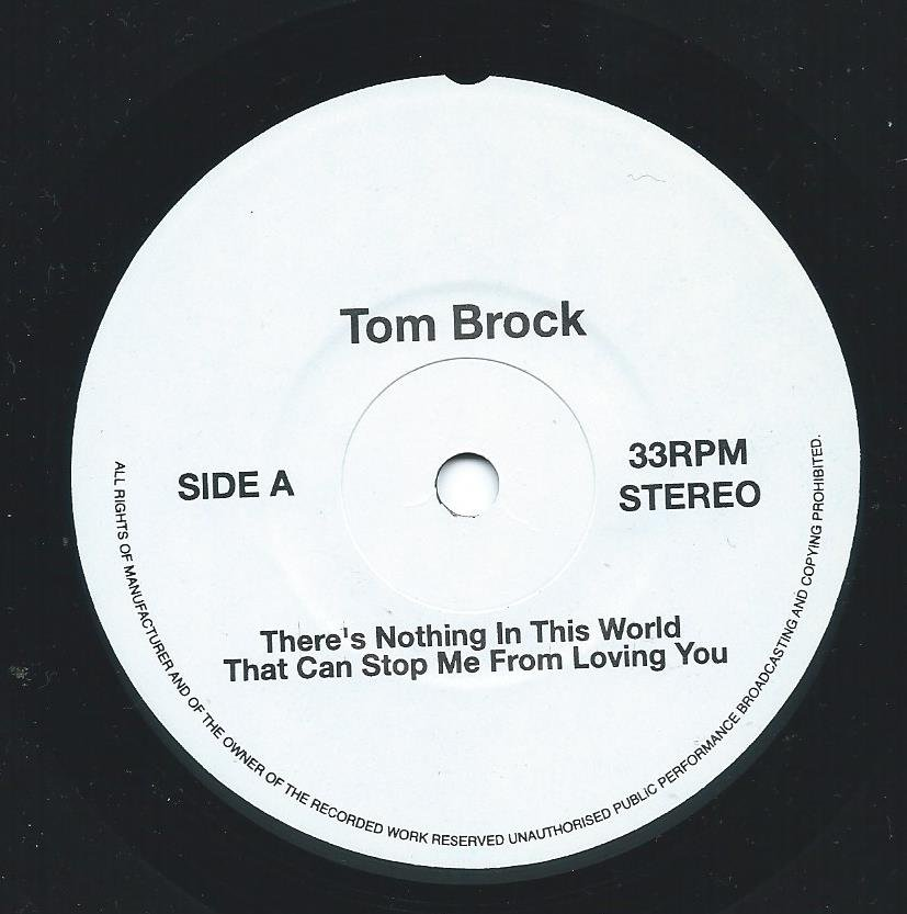 TOM BROCK / BOBBY GLENN ‎/ THERE'S NOTHING IN THIS WORLD THAT CAN STOP ME FROM LOVING YOU (7