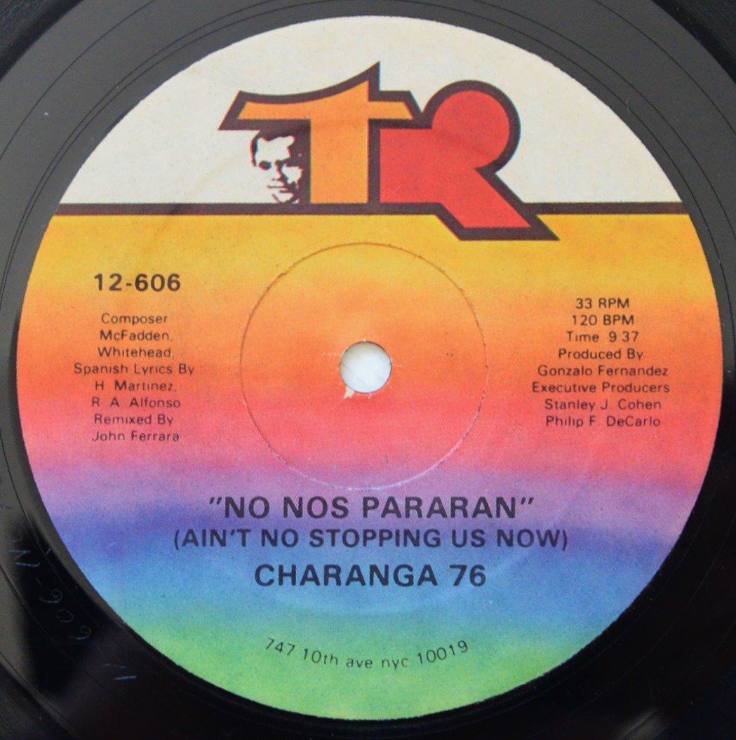 CHARANGA 76 / NO NOS PARARAN (AIN'T NO STOPPING US NOW) / WANDA (12