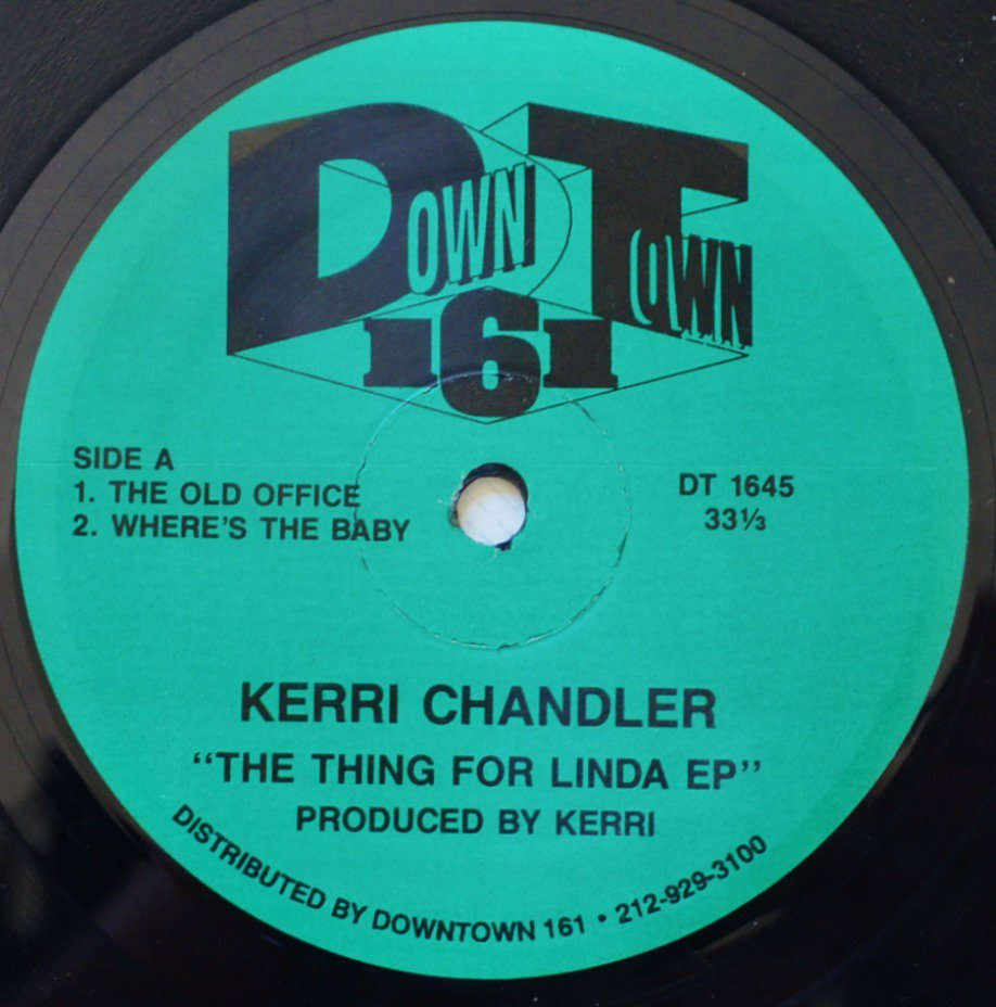 KERRI CHANDLER ‎/ THE OLD OFFICE / WHERE'S THE BABY (THE THING FOR LINDA EP) (12