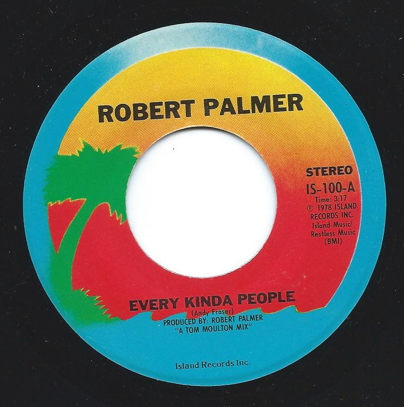 ROBERT PALMER / EVERY KINDA PEOPLE / HOW MUCH FUN (7