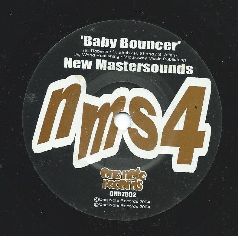 THE NEW MASTERSOUNDS ‎/ BABY BOUNCER / THE MINX (7