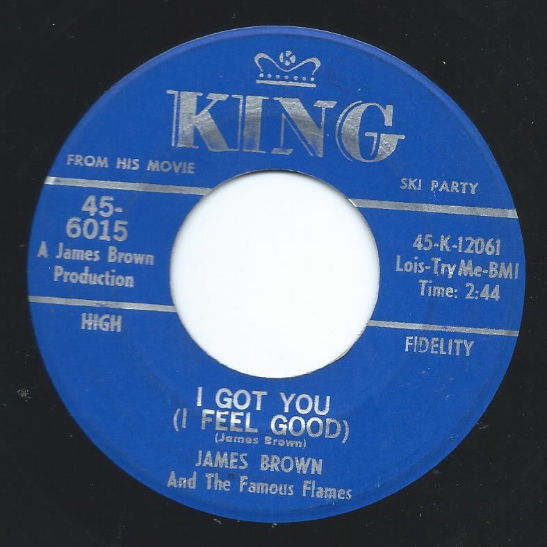JAMES BROWN & THE FAMOUS FLAMES / I GOT YOU (I FEEL GOOD) / I CAN'T HELP IT (I JUST DO-DO-DO)