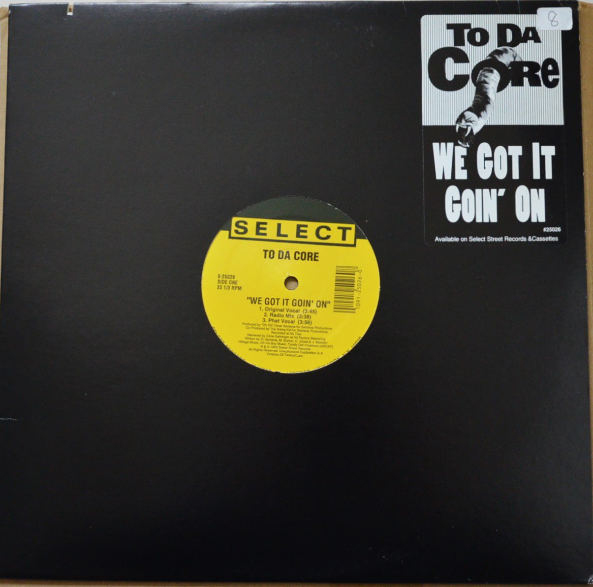 TO DA CORE ‎/ WE GOT IT GOIN' ON (12