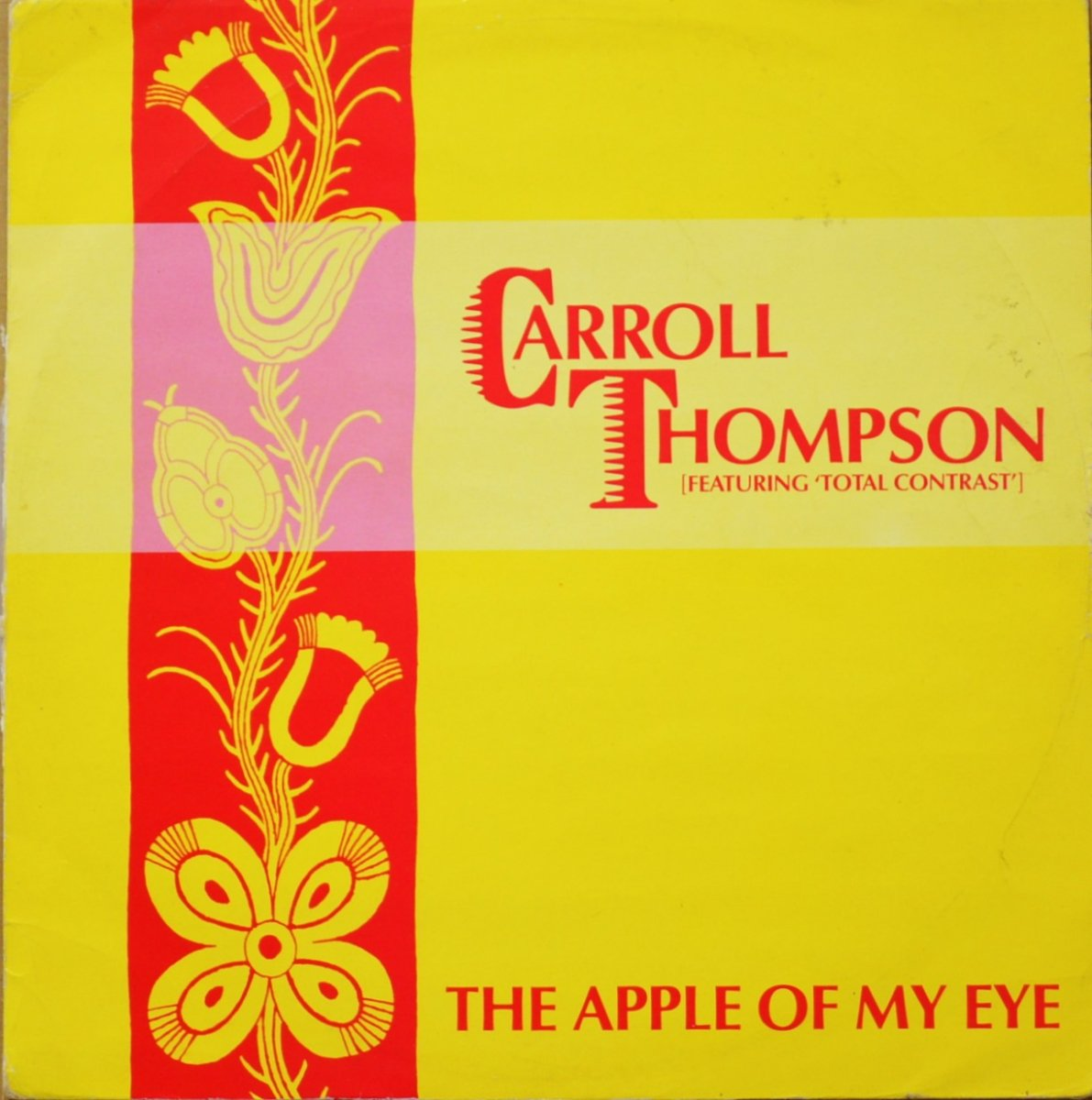 CARROLL THOMPSON FEATURING TOTAL CONTRAST / THE APPLE OF MY EYE / SONGWRITERS CRAMP (12