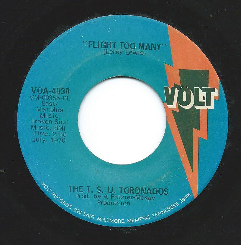 THE T.S.U. TORONADOES / FLIGHT TOO MANY / PLAY THE MUSIC TORONADOS (7