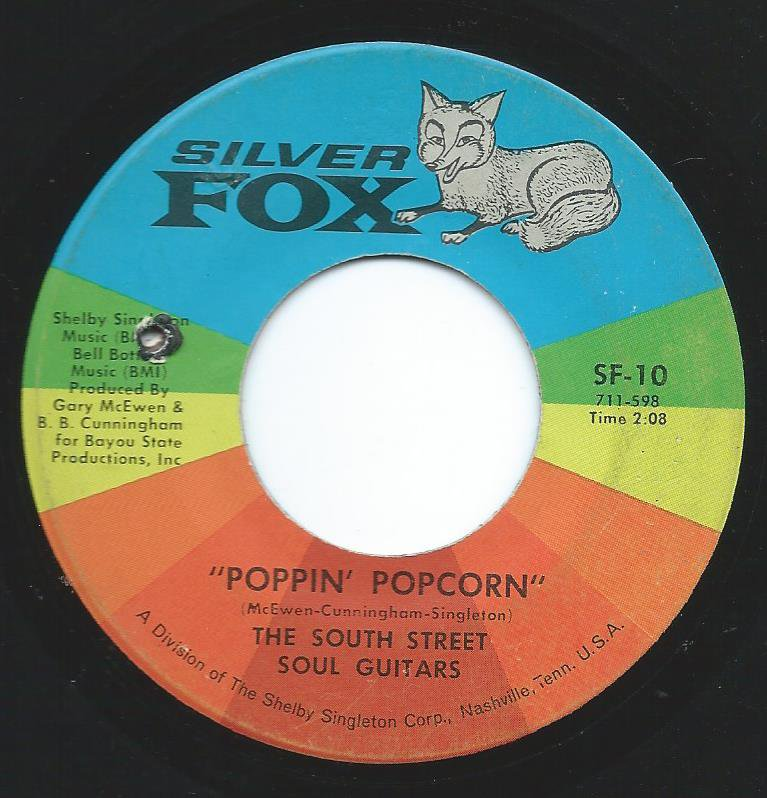 THE SOUTH STREET SOUL GUITARS ‎/ SOUL FIRE / POPPIN' POPCORN (7