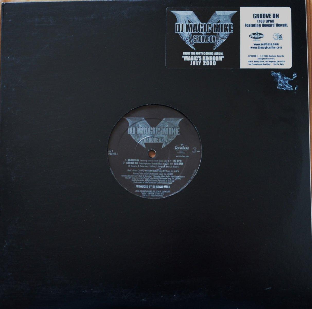DJ MAGIC MIKE / GROOVE ON (FEAT.HOWARD HEWETT) (12