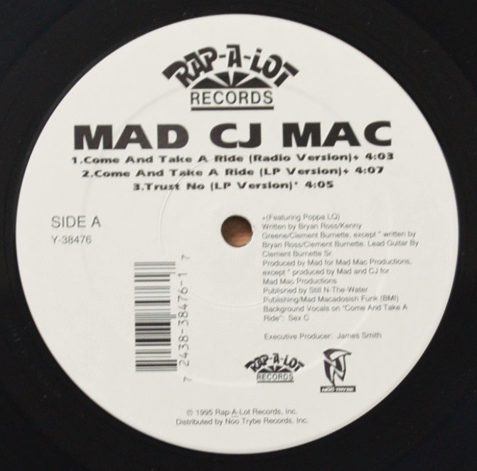 MAD CJ MAC ‎/ COME AND TAKE A RIDE (12