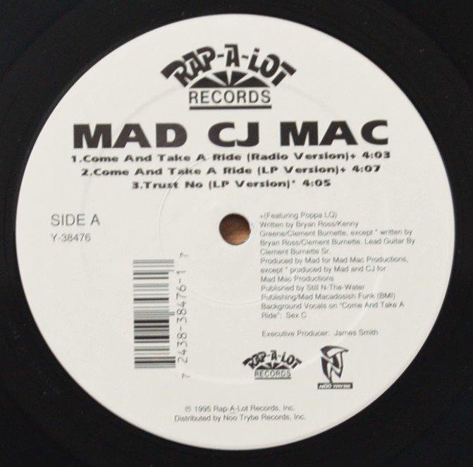 MAD CJ MAC / COME AND TAKE A RIDE (12