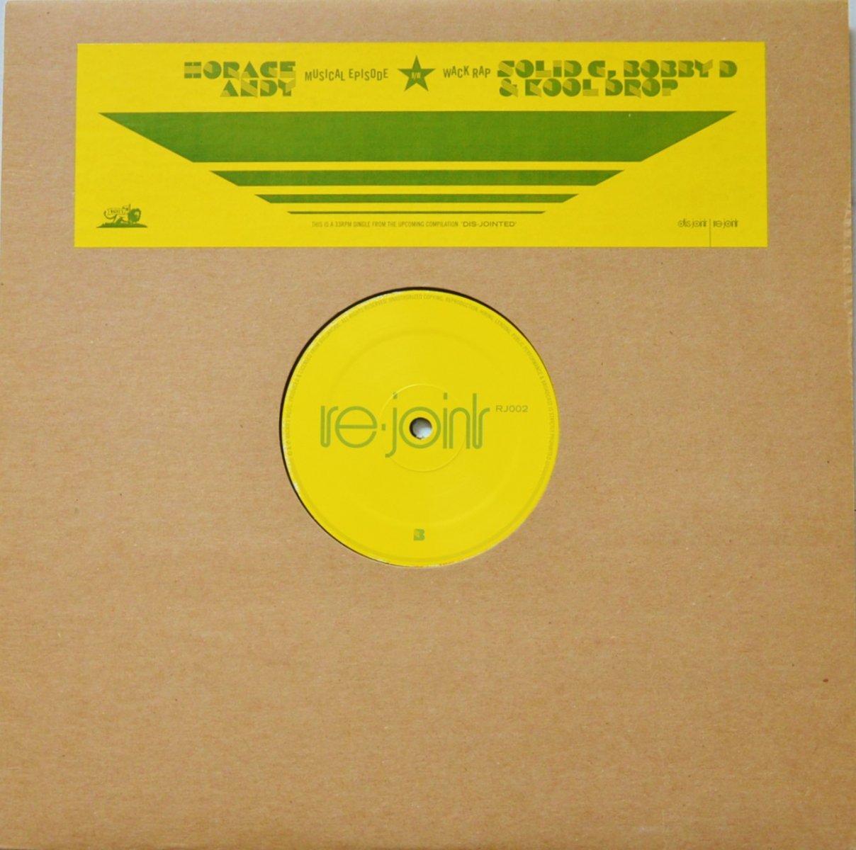 HORACE ANDY ... / MUSICAL EPISODE / WACK RAP (12