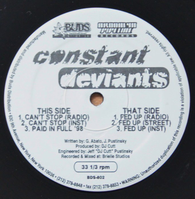 CONSTANT DEVIANTS / CAN'T STOP / FED UP (12