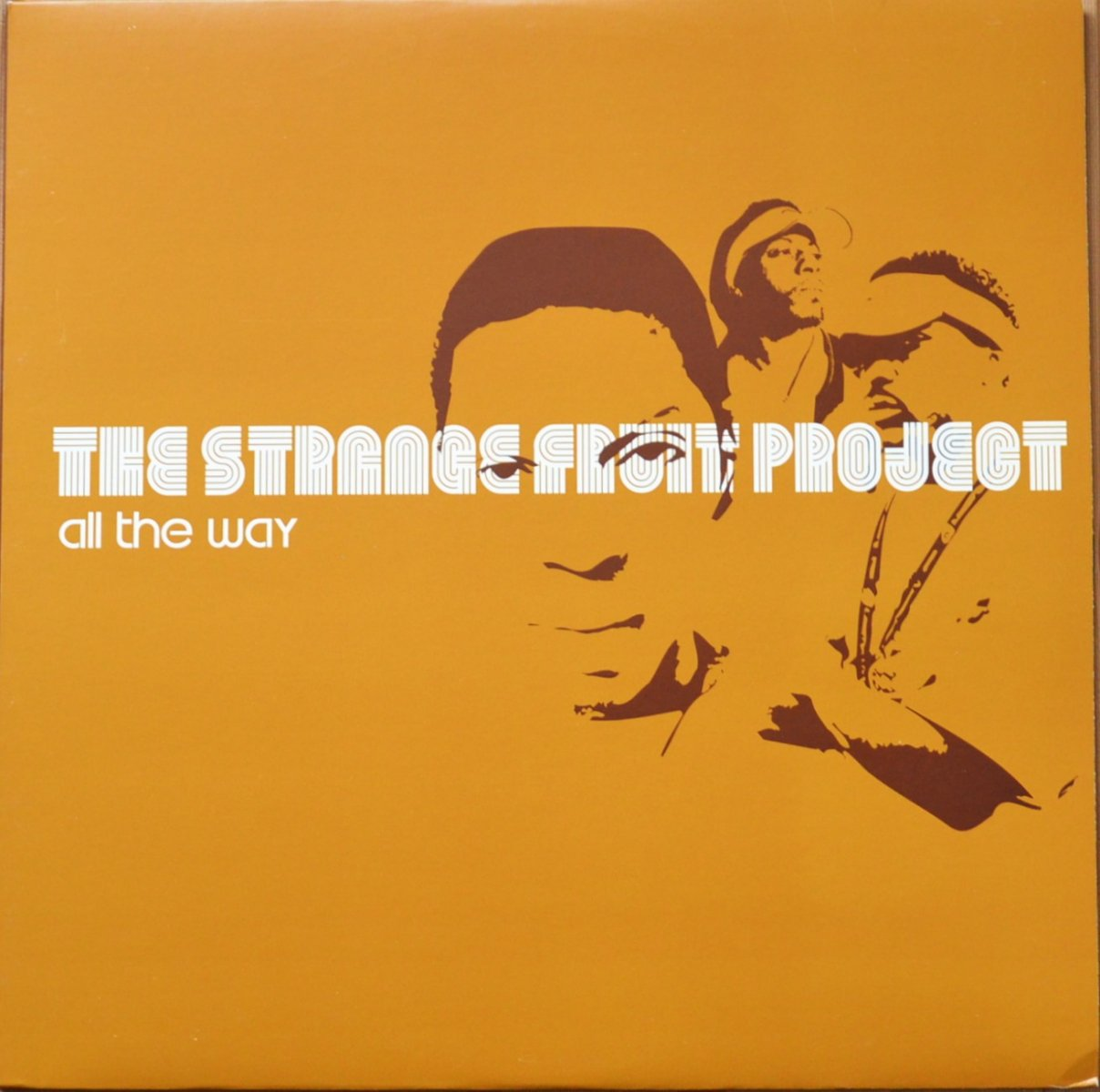 STRANGE FRUIT PROJECT ‎/ ALL THE WAY / MAINTAIN (12