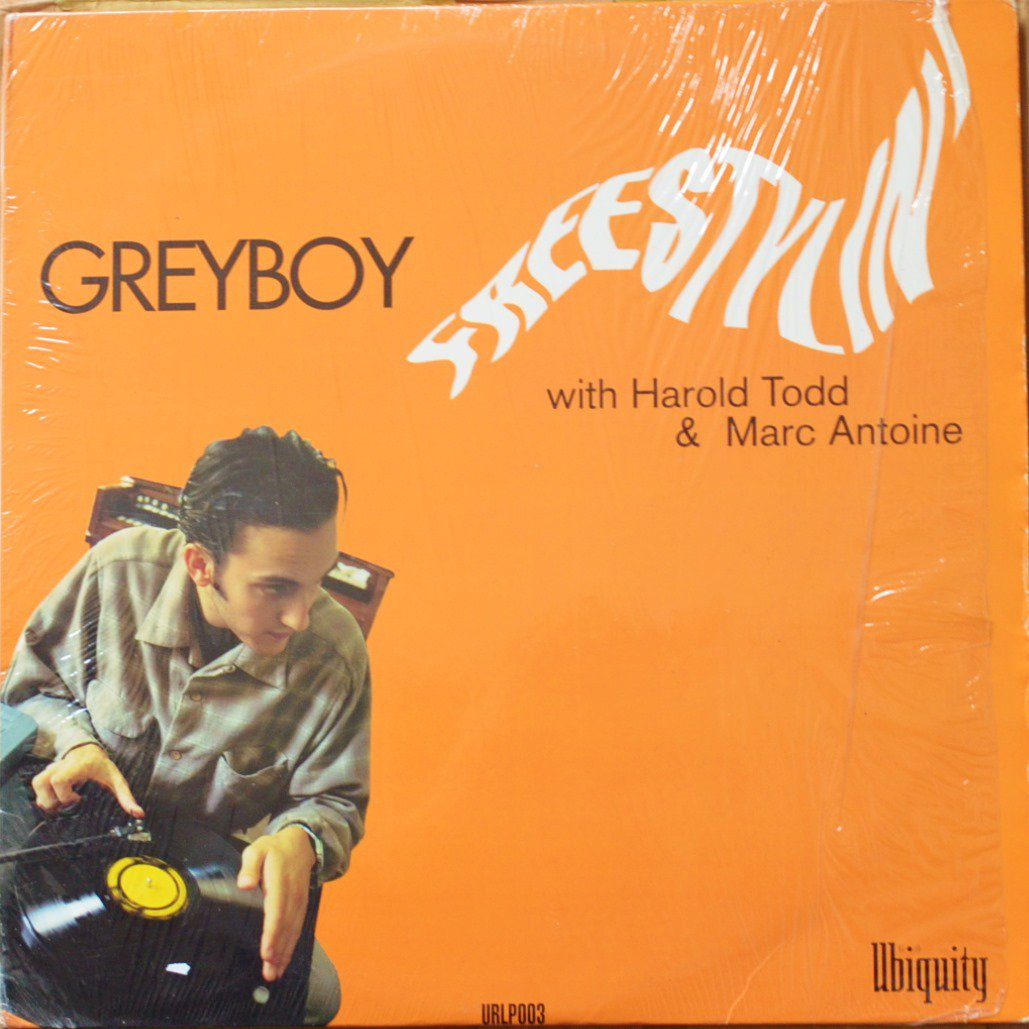 GREYBOY WITH HAROLD TODD & MARC ANTOINE / FREESTYLIN' (1LP)
