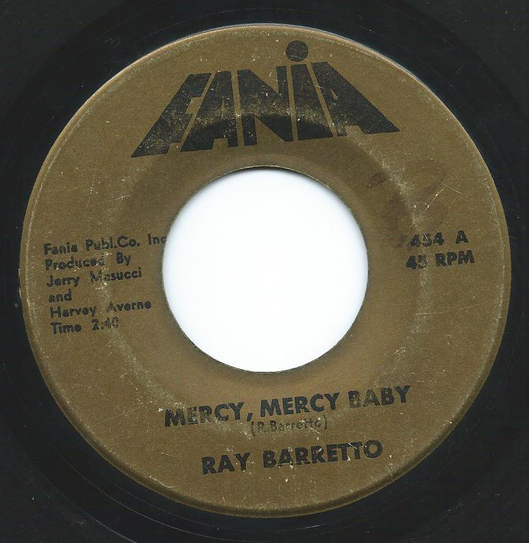 RAY BARRETTO / MERCY, MERCY BABY / SOUL DRUMMERS (7
