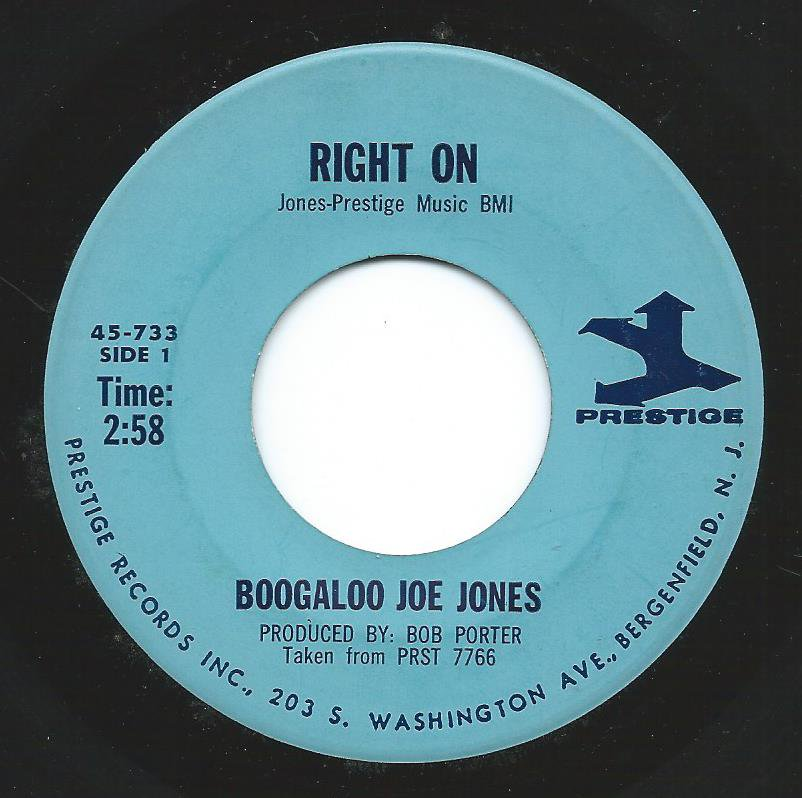 BOOGALOO JOE JONES ‎/ RIGHT ON / SOMEDAY WE'LL BE TOGETHER (7