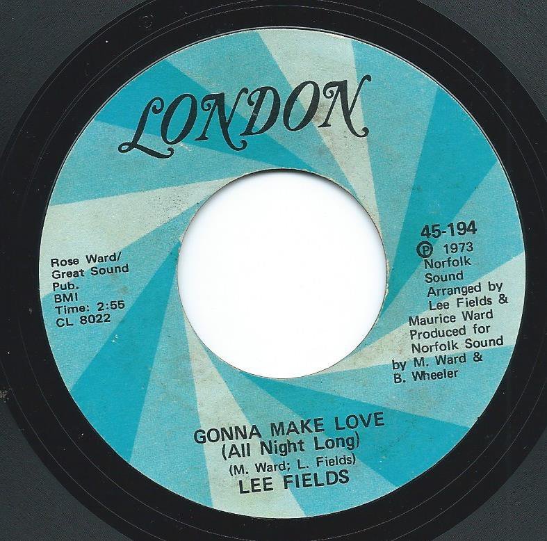 LEE FIELDS / GONNA MAKE LOVE (ALL NIGHT LONG) / CALL HER SUGAR (7