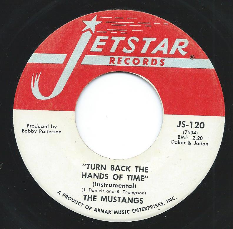 THE MUSTANGS ‎/ TURN BACK THE HANDS OF TIME / HOW FUNKY CAN YOU GET (7