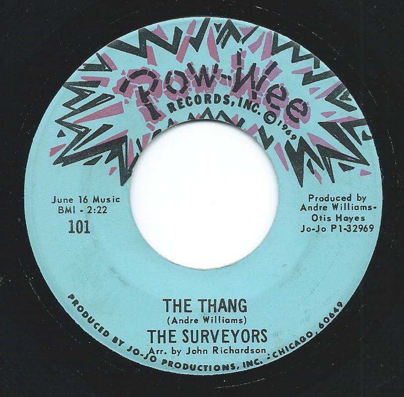 THE SURVEYORS ‎/ THE THANG / HELLO Y'ALL (7