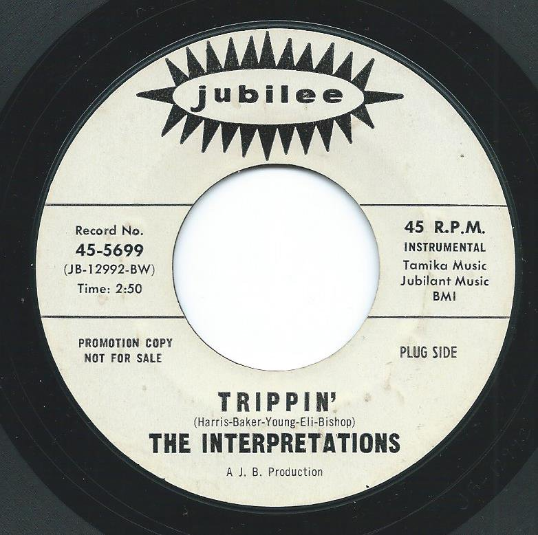 THE INTERPRETATIONS ‎/ TRIPPIN' / BLOW YOUR MIND (7