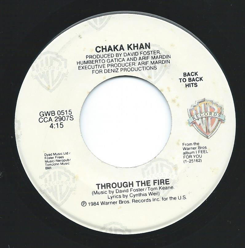 CHAKA KHAN ‎/ I FEEL FOR YOU / THROUGH THE FIRE (7