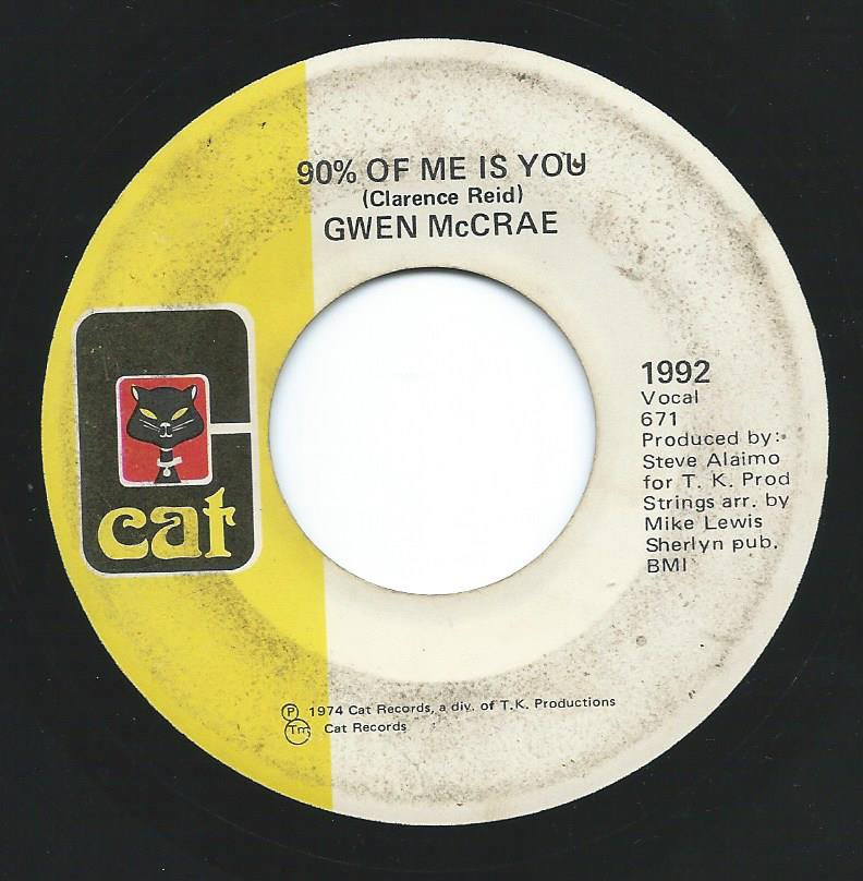 GWEN MCCRAE ‎/ 90% OF ME IS YOU / IT'S WORTH THE HURT (7