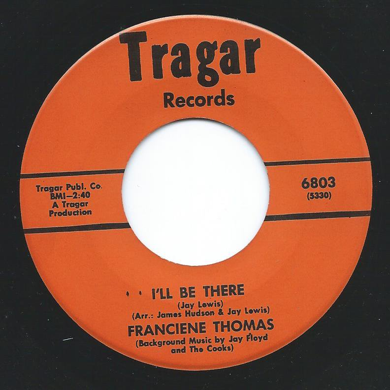 FRANCIENE THOMAS ‎/ I'LL BE THERE / TO BEAUTIFUL TO BE GOOD (7