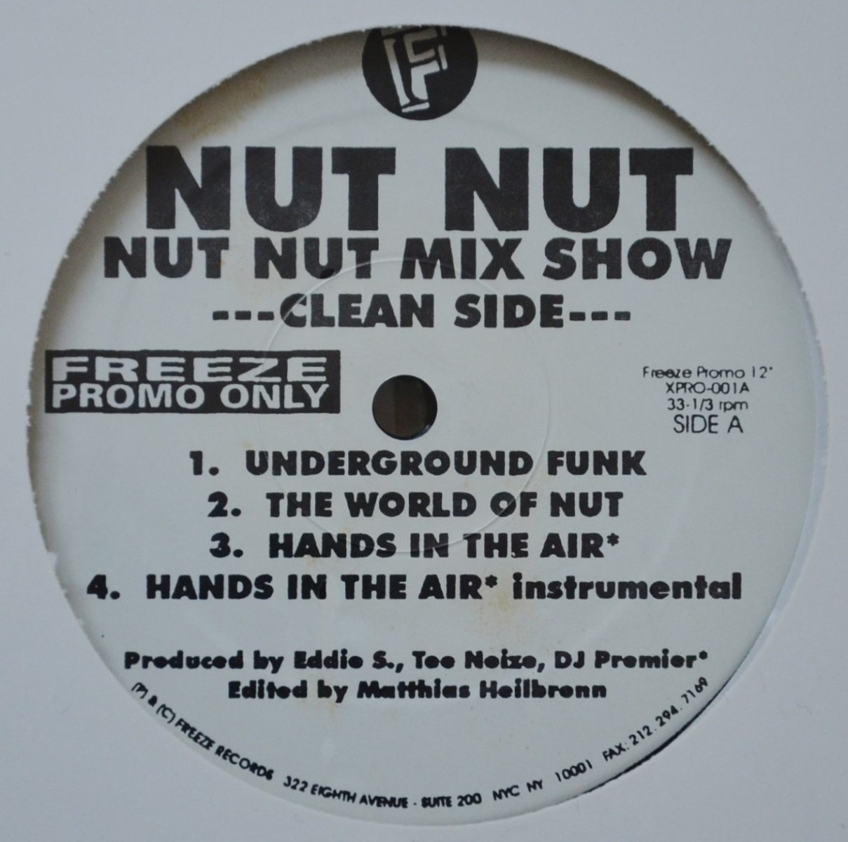 NUT NUT ‎/ UNDERGROUND FUNK / HANDS IN THE AIR (PROD BY DJ PREMIER) (NUT NUT MIX SHOW) (12