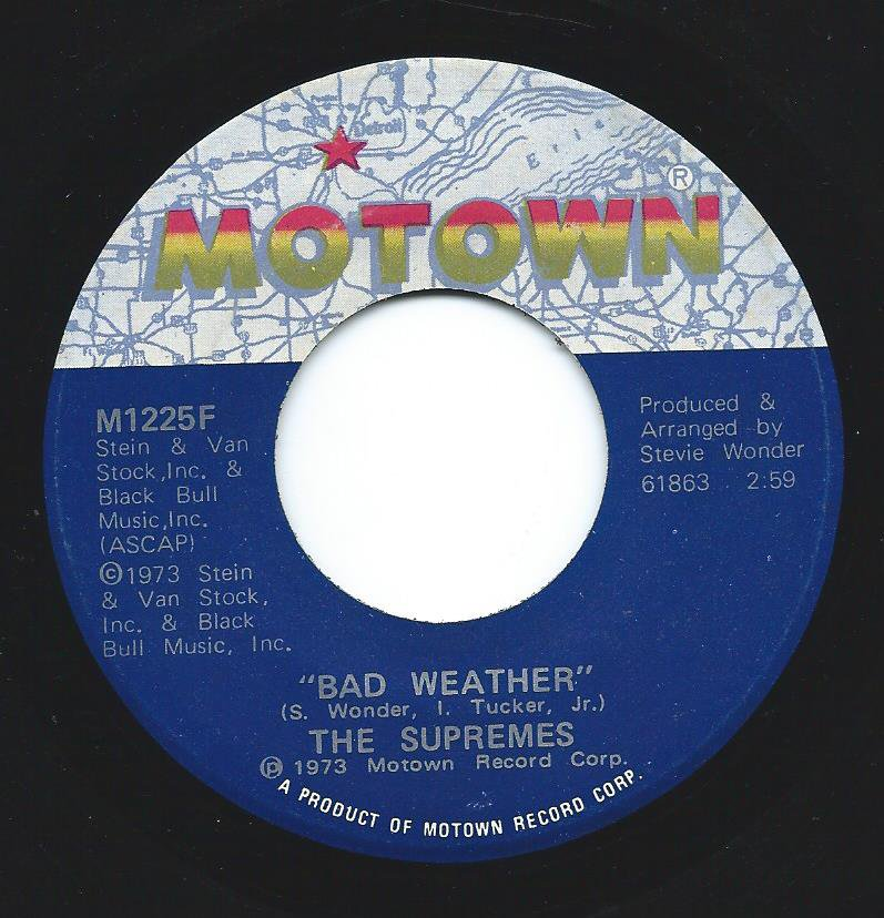 THE SUPREMES / BAD WEATHER / OH BE MY LOVE (7