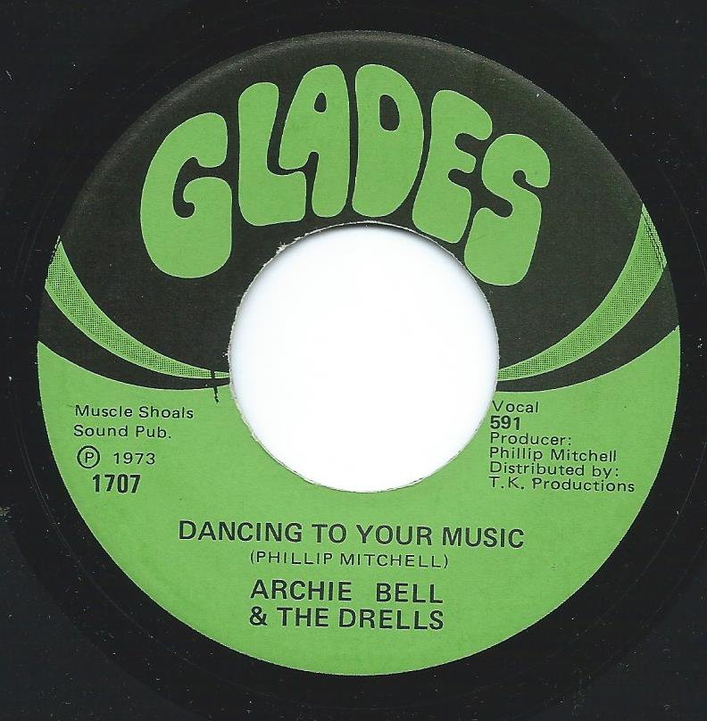 ARCHIE BELL & THE DRELLS ‎/ DANCING TO YOUR MUSIC / COUNT THE WAYS (7