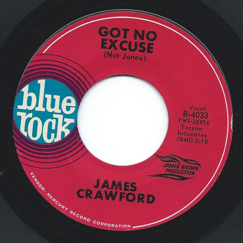 JAMES CRAWFORD ‎/ GOT NO EXCUSE / HOORAY FOR THE CHILD WHO HAS IT'S OWN (7