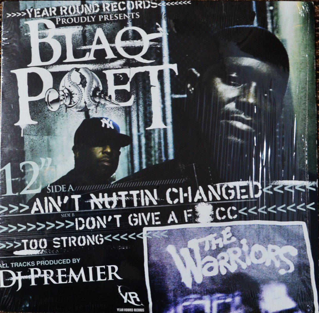 BLAQ POET / AIN'T NUTTIN CHANGED / DON'T GIVE A F*CC / TOO STRONG (12
