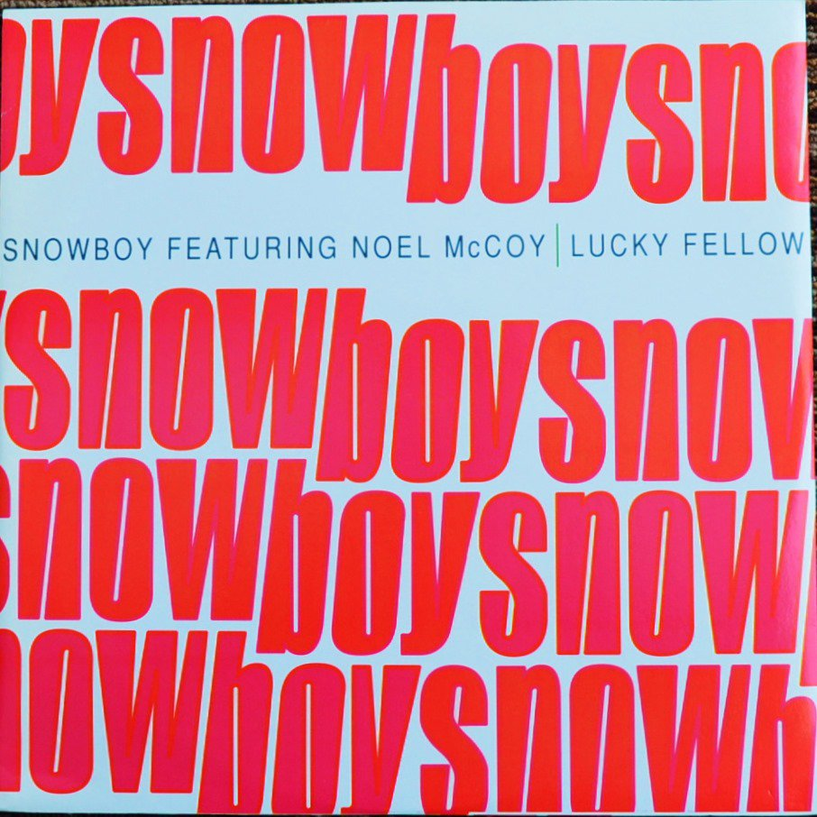 SNOWBOY FEATURING NOEL MCCOY / LUCKY FELLOW (12