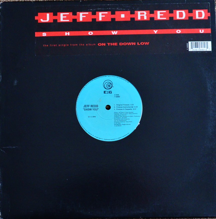 JEFF REDD / SHOW YOU (PROD BY LORD FINESSE) (12
